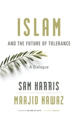 Cover: Islam and the Future of Tolerance: A Dialogue