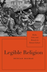Cover: Legible Religion: Books, Gods, and Rituals in Roman Culture
