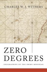 Cover: Zero Degrees: Geographies of the Prime Meridian