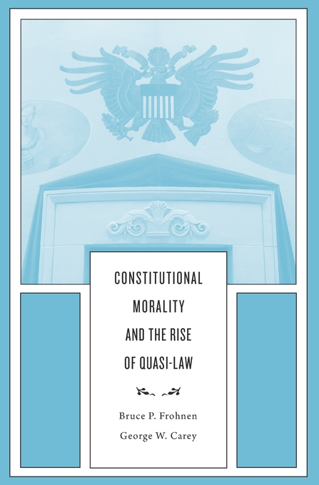 Cover: Constitutional Morality and the Rise of Quasi-Law, from Harvard University Press