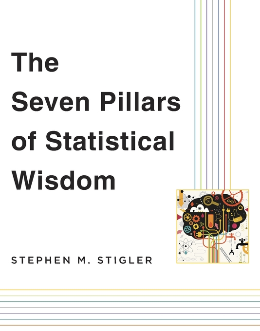 Cover: The Seven Pillars of Statistical Wisdom, from Harvard University Press
