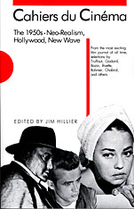 Cover: Cahiers du Cinéma, The 1950s: Neo-Realism, Hollywood, New Wave
