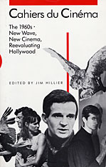 Cover: Cahiers du Cinéma: 1960–1968: New Wave, New Cinema, Reevaluating Hollywood