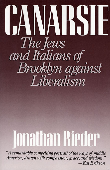 Cover: Canarsie: The Jews and Italians of Brooklyn Against Liberalism, from Harvard University Press