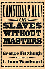 Cover: Cannibals All! Or, Slaves without Masters in PAPERBACK