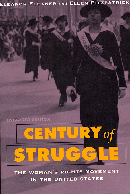 Cover: Century of Struggle: The Woman's Rights Movement in the United States, Enlarged Edition, from Harvard University Press