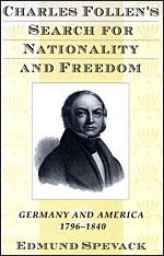 Cover: Charles Follen's Search for Nationality and Freedom in HARDCOVER