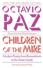 Cover: Children of the Mire: Modern Poetry from Romanticism to the Avant-Garde, New and Enlarged Edition