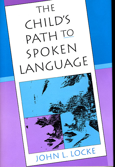 Cover: The Child's Path to Spoken Language, from Harvard University Press