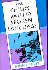 Cover: The Child's Path to Spoken Language in PAPERBACK