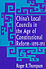 Cover: China's Local Councils in the Age of Constitutional Reform, 1898-1911