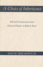Cover: A Choice of Inheritance: Self and Community from Edmund Burke to Robert Frost