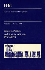 Cover: Church, Politics, and Society in Spain, 1750-1874