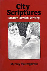 Cover: City Scriptures: Modern Jewish Writing