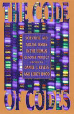 Cover: The Code of Codes: Scientific and Social Issues in the Human Genome Project