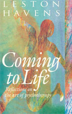 Cover: Coming to Life: Reflections on the Art of Psychotherapy