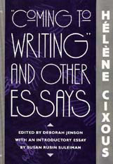 "Cover: ""Coming to Writing"" and Other Essays"
