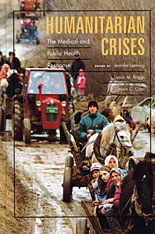 Cover: Humanitarian Crises: The Medical and Public Health Response