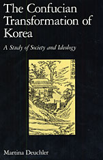 Cover: The Confucian Transformation of Korea: A Study of Society and Ideology