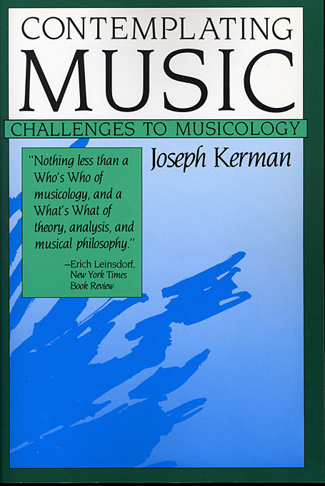 Cover: Contemplating Music: Challenges to Musicology, from Harvard University Press