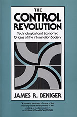 Cover: The Control Revolution: Technological and Economic Origins of the Information Society
