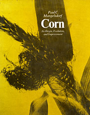 Cover: Corn: Its Origin, Evolution and Improvement