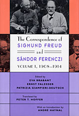 Cover: The Correspondence of Sigmund Freud and Sándor Ferenczi, Volume 1: 1908-1914 in HARDCOVER
