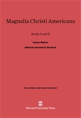 Cover: Magnalia Christi Americana: Books I and II