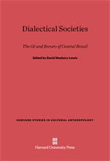 Cover: Dialectical Societies: The Ge and Bororo of Central Brazil