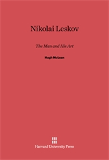 Cover: Nikolai Leskov: The Man and His Art