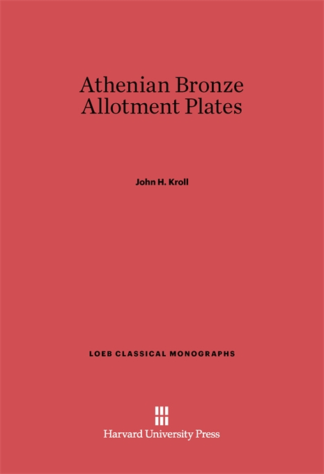 Cover: Athenian Bronze Allotment Plates, from Harvard University Press