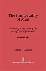 Cover: The Immortality of Man: According to the Views of the Men of the Enlightenment
