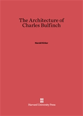 Cover: The Architecture of Charles Bulfinch in E-DITION