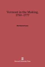 Cover: Vermont in the Making, 1750-1777