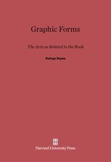 Cover: Graphic Forms: The Arts as Related to the Book