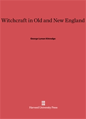 Cover: Witchcraft in Old and New England
