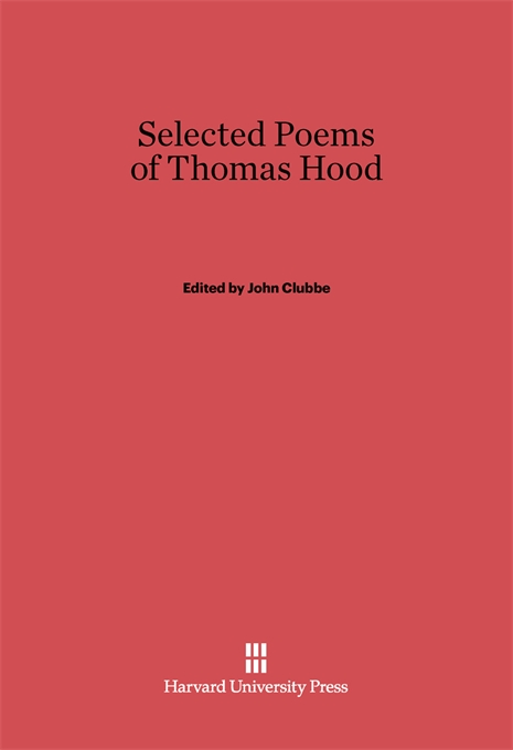 Cover: Selected Poems of Thomas Hood, from Harvard University Press