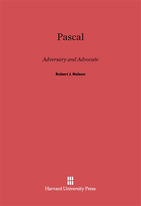 Cover: Pascal: Adversary and Advocate, from Harvard University Press