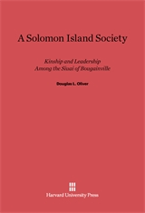 Cover: A Solomon Island Society: Kinship and Leadership among the Siuai of Bougainville