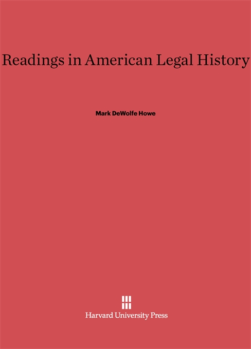 Cover: Readings in American Legal History, from Harvard University Press