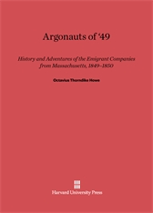 Cover: Argonauts of '49: History And Adventures Of Emigrant Companies From Massachusetts, 1849-1850