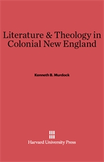 Cover: Literature and Theology in Colonial New England