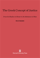 Cover: The Greek Concept of Justice: From Its Shadow in Homer to Its Substance in Plato