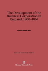 Cover: The Development of the Business Corporation in England, 1800-1867