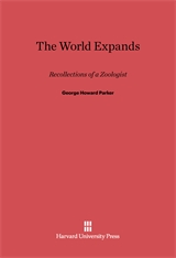 Cover: The World Expands: Recollections of a Zoologist