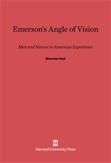 Cover: Emerson's Angle of Vision: Man and Nature in American Experience