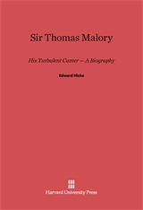 Cover: Sir Thomas Malory: His Turbulent Career - A Biography