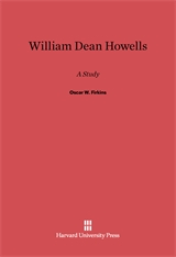 Cover: William Dean Howells: A Study