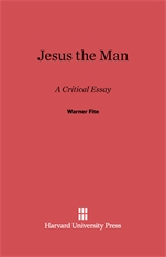 Cover: Jesus the Man: A Critical Essay