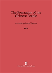 Cover: The Formation of the Chinese People: An Anthropological Inquiry